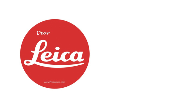 Prosophos - Dear Leica